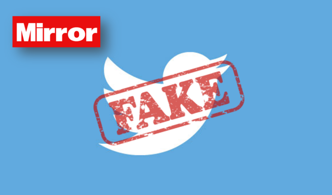 Can We Trust The Mirror's Fake Twitter Story?